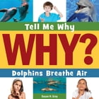 Dolphins Breathe Air by Susan H. Gray