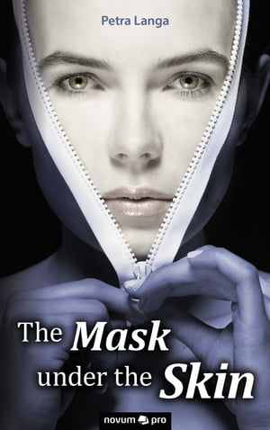 The Mask under the Skin by Petra Langa