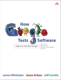 Book How Google Tests Software by James A. Whittaker