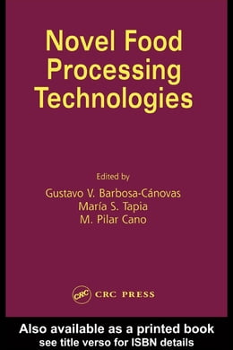 Book Novel Food Processing Technologies by Barbosa-Canovas, Gustavo V.