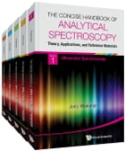 The Concise Handbook of Analytical Spectroscopy: Theory, Applications, and Reference Materials: (In 5 Volumes)Volume 1: Ultraviolet SpectroscopyVolume by Jerry Workman