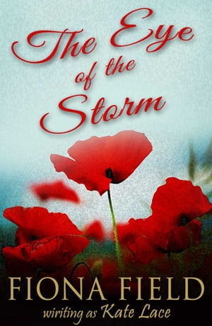 The Eye of Storm by Kate Lace