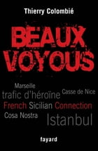Beaux voyous: French Sicilian Connection by Thierry Colombié