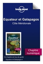 Equateur et Galapagos 4 - Côte Méridionale by Lonely Planet