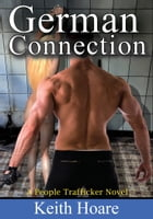 German Connection by Keith Hoare