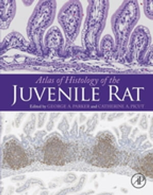Atlas of Histology of the Juvenile Rat