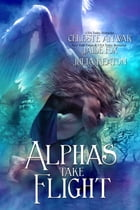 Alphas Take Flight by Jaide Fox