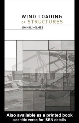 Book Wind Loading of Structures by Holmes, John D.