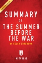 The Summer Before the War: by Helen Simonson , Summary & Analysis by Instaread