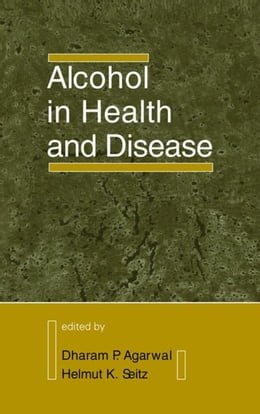 Book Alcohol in Health and Disease by Agarwal, Dharam