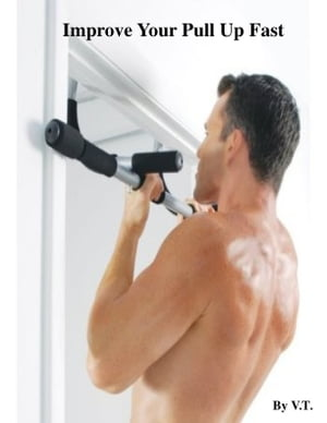 Improve Your Pull Up Fast