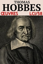 Thomas Hobbes - Oeuvres: lci-58 by Thomas Hobbes