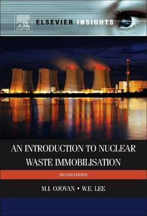 An Introduction to Nuclear Waste Immobilisation
