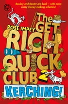 The Get Rich Quick Club 2 by Rose Impey