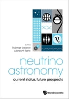 Neutrino Astronomy: Current Status, Future Prospects by Thomas Gaisser