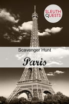 Scavenger Hunt - Paris by SleuthQuests