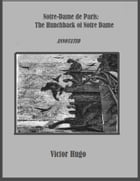 Notre-Dame de Paris: The Hunchback of Notre Dame (Annotated) by Victor Hugo