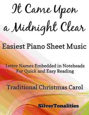 It Came Upon a Midnight Clear Easiest Piano Sheet Music