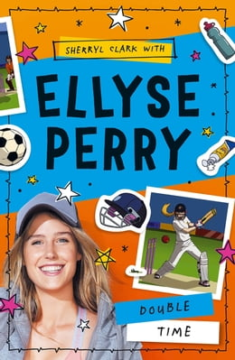 Book Ellyse Perry 4: Double Time by Ellyse Perry