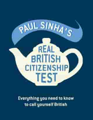 Paul Sinha's Real British Citizenship Test: Everything you need to know to call yourself British