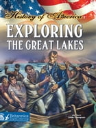 Exploring The Great Lakes by Linda Thompson