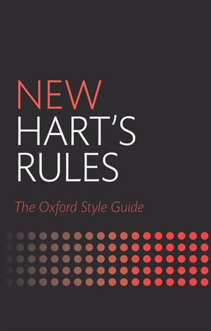 New Hart's Rules The Oxford Style Guide