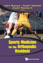 Sports Medicine for the Orthopedic Resident by Julie A Neumann