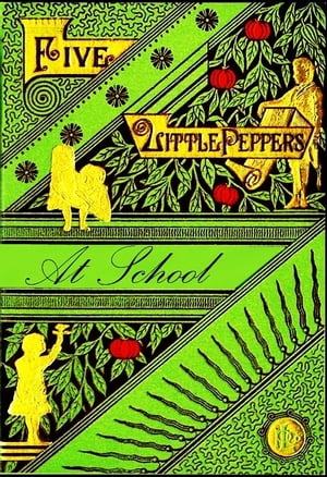 Five Little Peppers at School by Margaret Sidney