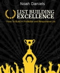 List Building Excellence b54b7123-eef7-4be7-b480-3f632046f78e