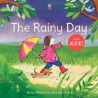 The Rainy Day: For tablet devices by Anna Milbourne