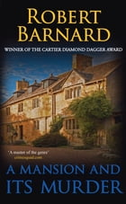 A Mansion and its Murder by Robert Barnard