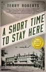A Short Time to Stay Here Cover Image