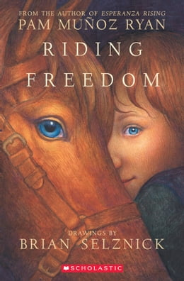 Book Riding Freedom by Pam Munoz Ryan