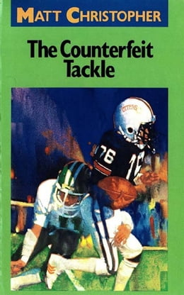 Book The Counterfeit Tackle by Matt Christopher