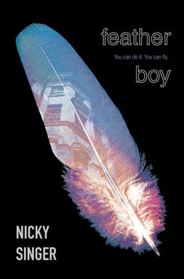Book Feather Boy by Nicky Singer