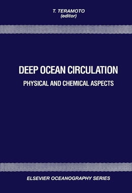 Book Deep Ocean Circulation: Physical and Chemical Aspects by Teramoto, T.
