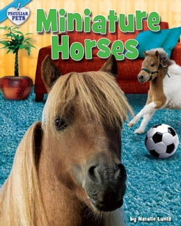 Book Miniature Horses by Lunis, Natalie