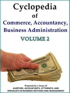 Cyclopedia of Commerce, Accountancy, Business Administration V.2 by American School (Lansing Ill.)