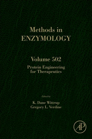 Protein Engineering for Therapeutics,  Part A