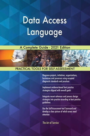 Data Access Language A Complete Guide - 2021 Edition by Gerardus Blokdyk