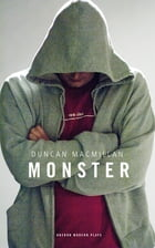 Monster by Duncan Macmillan