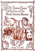 Dr. Simeon Primate & The Case Of The Black Market Banana dd7ee04c-9bfe-4cff-892e-2044cfafdb50