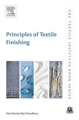 Book Principles of Textile Finishing by Asim Kumar Roy Choudhury