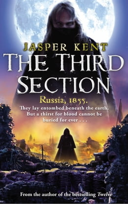 Book The Third Section: (The Danilov Quintet 3) by Jasper Kent