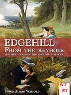 Edgehill From the keyhole by Edwin Alfred Walford