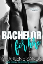 Bachelor for Hire by Charlene Sands