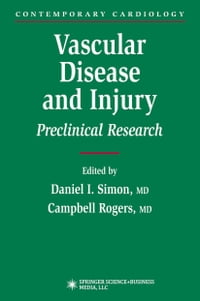 Vascular Disease and Injury: Preclinical Research