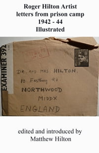Roger Hilton Artist Letters From Prison Camp 1942: 1944