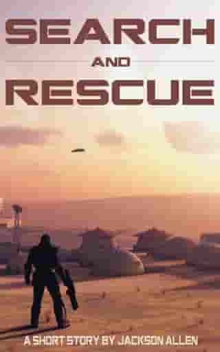 Search and Rescue by Jackson Allen