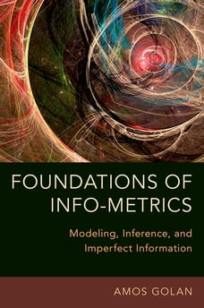 Foundations of Info-Metrics